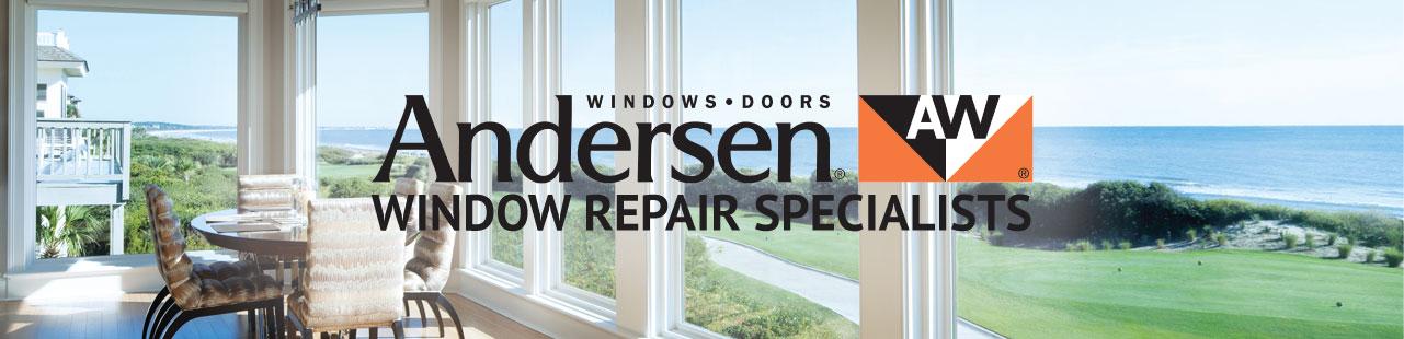Andersen Window Repair Specialists